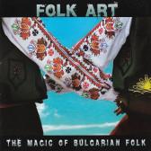 Folk  Art - The magic of Bulgarian folk