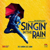 Singin' In The Rain (2012 London Cast Album)