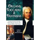 Organs, Toccatas & Fantasias (Musical Journey with Marie-Clair Alain)