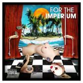 For The Imperium