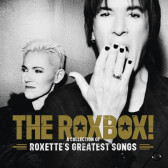The RoxBox - A Collection Of Roxette's Greatest Songs