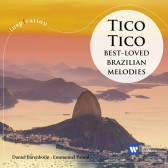 Tico Tico - Best Loved Brazilian Melodies