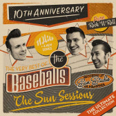 The Sun Sessions (The Very Best Of The Baseballs)