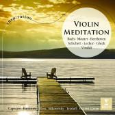 Violin Meditation - Bach, Mozart, Beethoven..