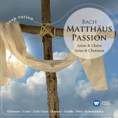 St Matthew Passion - Arias & Choruses