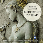Meditation De Thais: Best Of Massenet