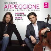 Schubert: Arpeggione Sonata & Schumann, Debussy, Britten: Works For Cello