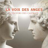 La Voix Des Anges (Airs De Castrats)