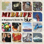 Midlife: A Beginner's Guide To Blur