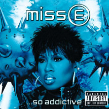 Miss E ...So Addictive