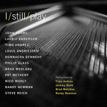 I Still Play (Performed by Timo Andres, Jeremy Denk, Brad Mehldau, Randy Newman)