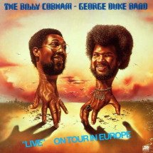 "The Billy Cobham - George Duke Band - ""Live"" - On Tour In Europe"