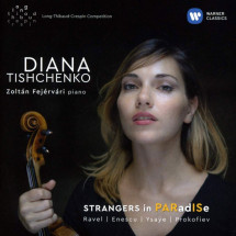 Strangers In Paradise (Sonatas By Ravel, Enescu, Ysaye And Prokofiev)