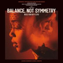 Balance, Not Symmetry (Soundtrack)