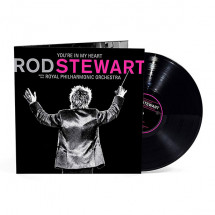 You're In My Heart: Rod Stewart with the Royal Philharmonic Orchestra (Black Vinyl)