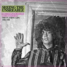 Seeing The Unseeable: The Complete Studio Recordings 1986-1990