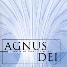Agnus Dei - Music For Inner Harmony