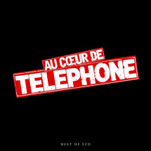 Au coeur de Telephone (Remastered 2015)