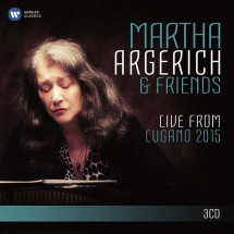 Martha Argerich and Friends Live from the Lugano Festival 2015