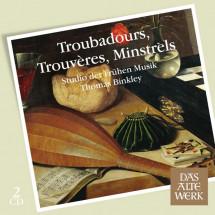 Troubadours, Trouvères, Minstrels