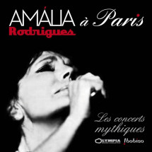 Amália à Paris - Les Concerts Mythiques : L'Olympia & Bobino