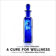 A Cure For Wellness (Original Motion Picture Soundtrack)
