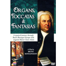 Organs, Toccatas & Fantasias (Musical Journey with Marie-Clair Alain)