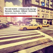 The Jazz Album (A Tribute To The Jazz Age Bernstein, Gershwin, Milhaud, Stravinsky)