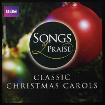 Songs Of Praise - Classic Christmas Carols