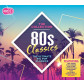 80s Classics - The Collection